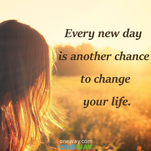 every-new-day-is-another-chance-to-change-your-life
