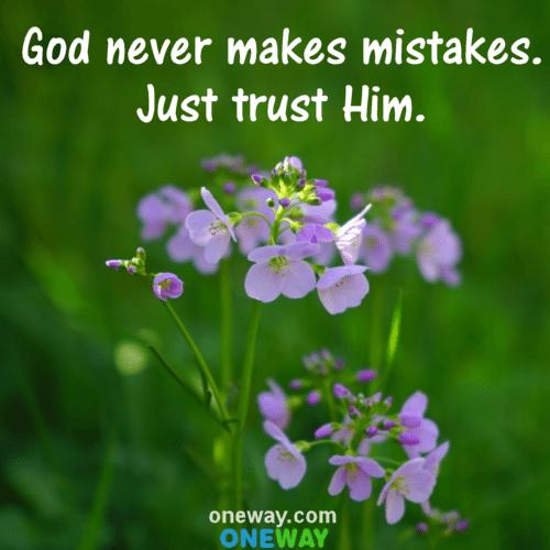 God never makes mistakes