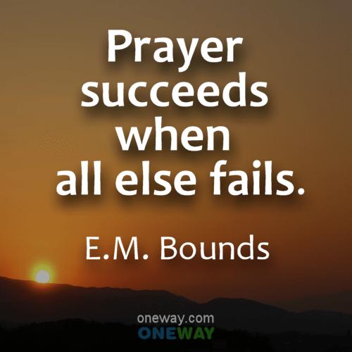 prayer-succeeds-when-all-else-fails