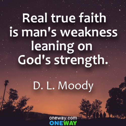 real-true-faith-is mans-weakness