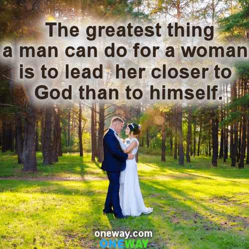 the-greatest-thing-a-man-can-do-for-a-awoman
