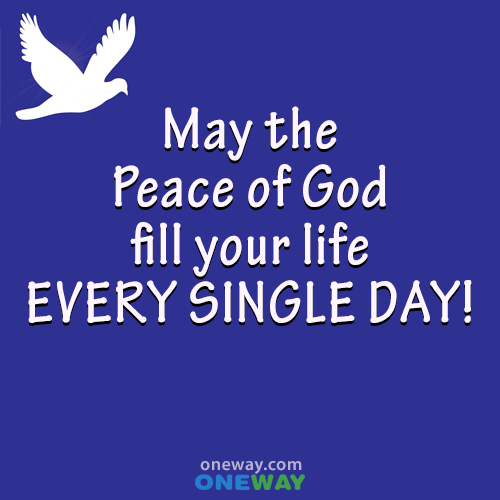 may-the-peace-of-god-fill-your-life-every-single-day