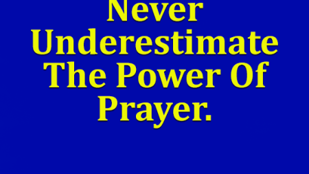never-underestimate-power-prayer