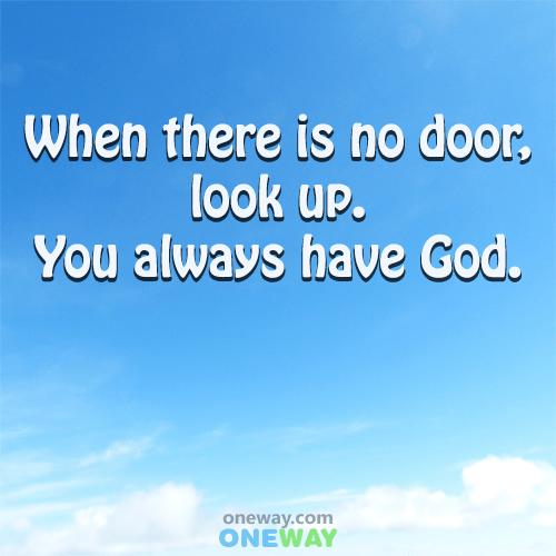 no-door-look-always-god