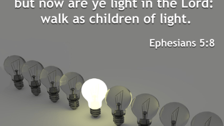 ye-sometimes-darkness-now-ye-light-lord-walk-children-light