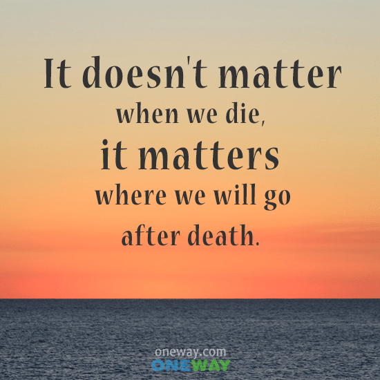 doesnt-matter-die-matters-will-go-death