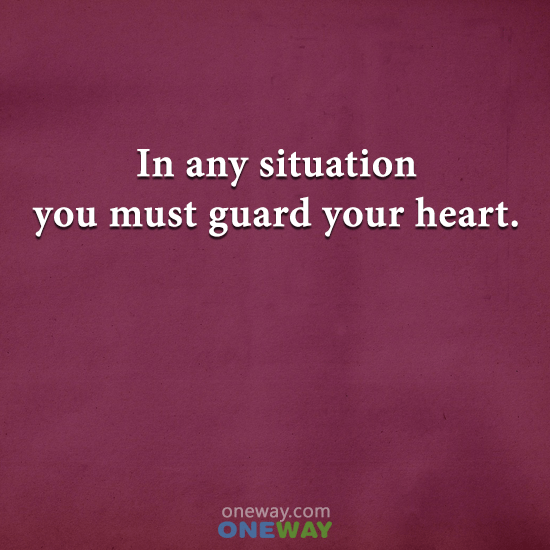 situation-must-guard-heart