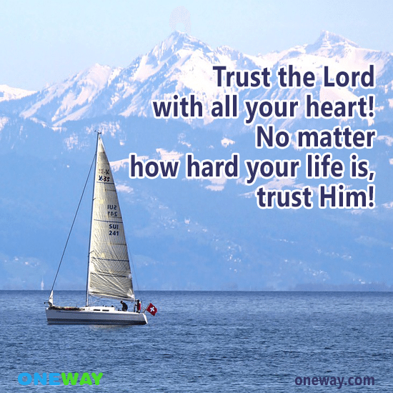 trust-lord-heart-no-matter-hard-life-trust