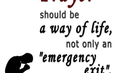 prayer-way-life-not-emergency-exit