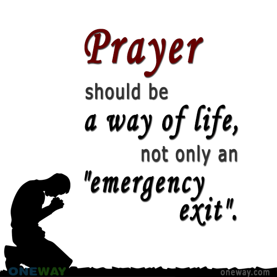 prayer-way-life-not-emergency-exit