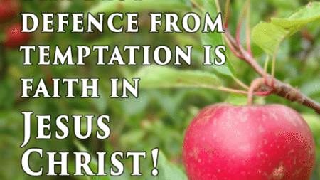 best-defence-temptation-faith-jesus-christ