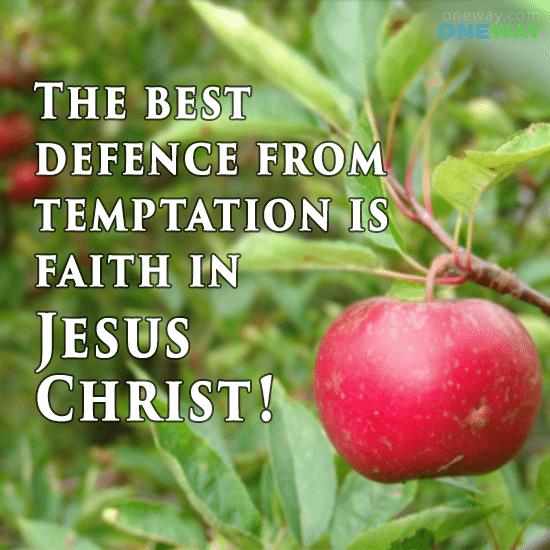 best-defence-temptation-faith-jesus-christ