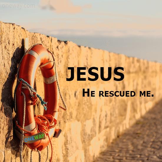 jesus-he-rescued-me