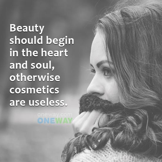 beauty-begin-heart-soul-otherwise-cosmetics-useless