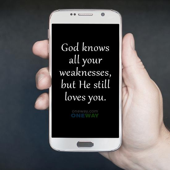 god-knows-weaknesses-still-loves