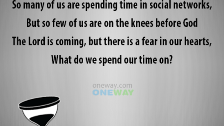 many-us-spending-time-social-networks-us-knees-god-lord-coming-fear-hearts-spend-time