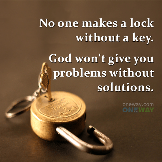 no-one-makes-lock-without-key-god-wont-give-problems-without-solutions