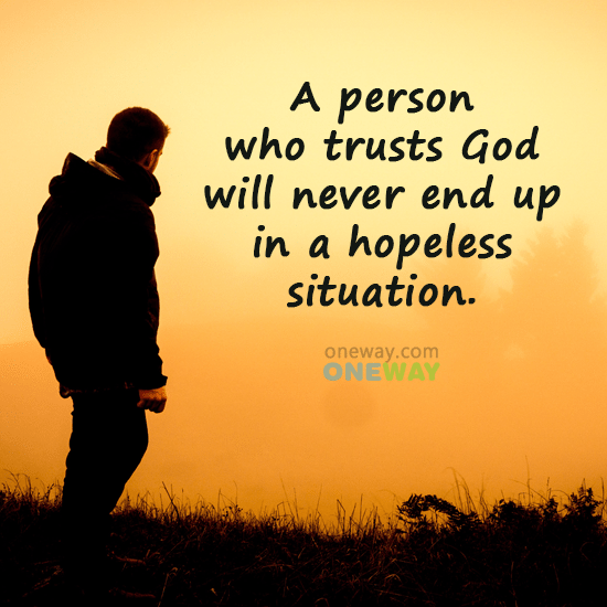 person-trusts-god-will-never-end-hopeless-situation