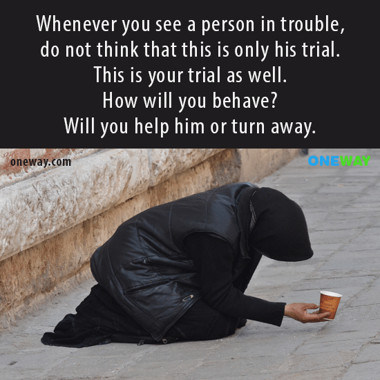 whenever-see-person-trouble-not-think-trial-trial-well-will-behave-will-help-turn-away