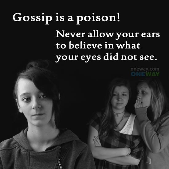 gossip-poison-never-allow-ears-believe-eyes-not-see